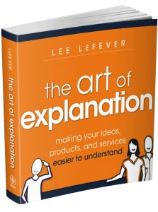"""The Art of Explanation"" book on how to explain everything"